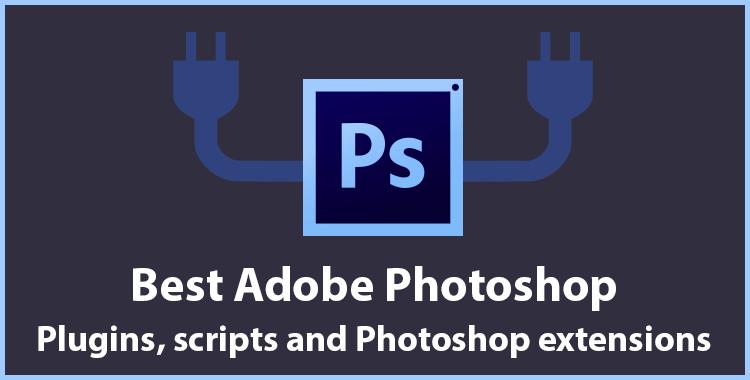 Best Adobe Photoshop Plugins