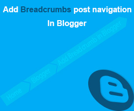 How-to-add-Breadcrumbs-post-navigation-in-Blogger