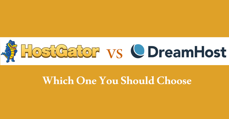 Hostgator or Dreamhost comparison